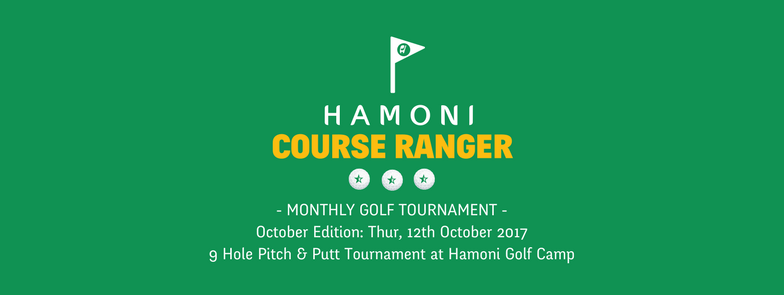 Hamoni Course Ranger: Monthly Golf Tournament for HGC Members